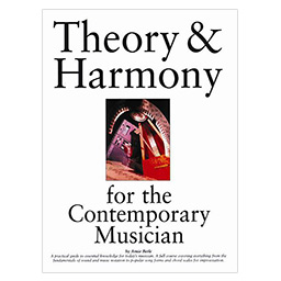 Theory and Harmony for the Contemporary Musician